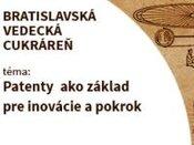 Vedecká cukráreň - Patenty ako základ pre inovácie a pokrok